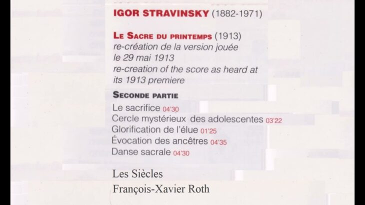 ストラヴィンスキー バレエ「春の祭典」第2部 ロト指揮レ・シエクル(古楽器)