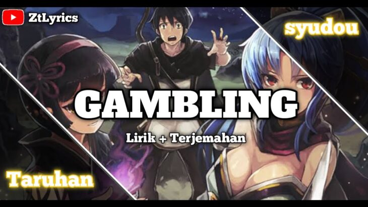 ◄syudou► Gambling (ギャンブル) Lyrics (Rom/Indo)